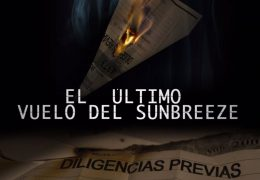 The Movie «The Last Flight Of The Sunbreeze» By José Luis Capel Is Now Available